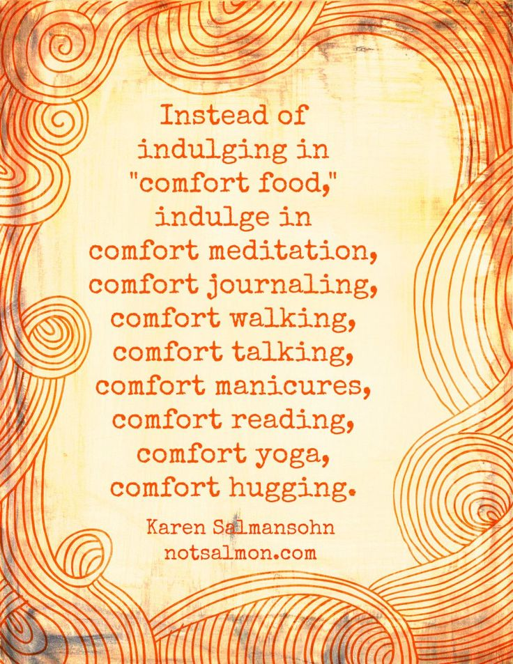 Fabulous things to keep in mind. Redefine our sense of comfort.