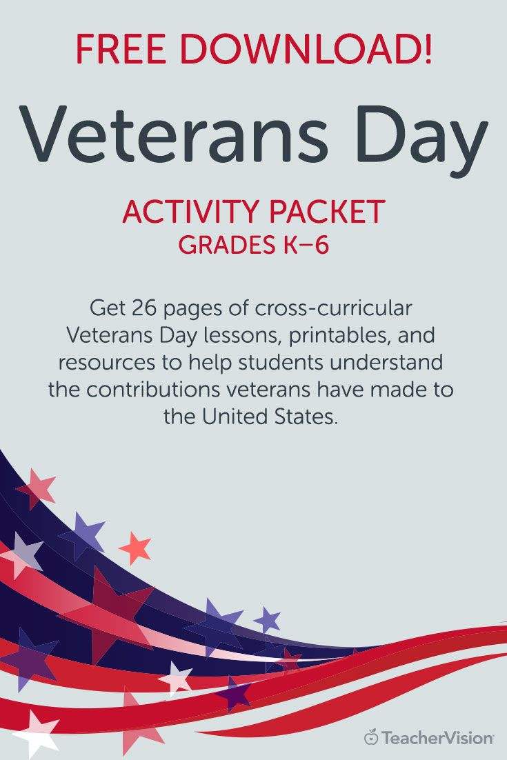 Free for TeacherVision members or Free Trial users! Use this Veterans Day packet of printables, activities, worksheets and lessons to help students understand the contributions veterans have made to the country. This 26-page packet contains resources for students in grades K-6. View our library of Veterans Day resources for more activities and teaching ideas.