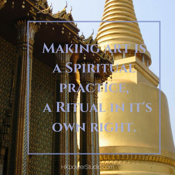 "Though I consider art making a spiritual practice, I'm not talking about Rituals in Art Making as a ""religious"" practice but how we define it as part of our creative process."