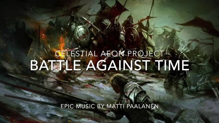 Epic Music Tune - Battle Against Time is pure fantasy music tune with epic feel from Celestial Aeon Project. Epic music has always been one of my favourite g...