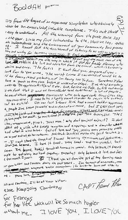 kurt cobain suicide note..... every time I read this it makes me cry.