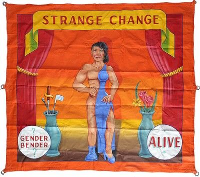 Johnny Meah- Strange Change Sideshow Banner featuring an image of a Half Man, Half Woman. Size: 84 inches tall, 94 inches wide. ...