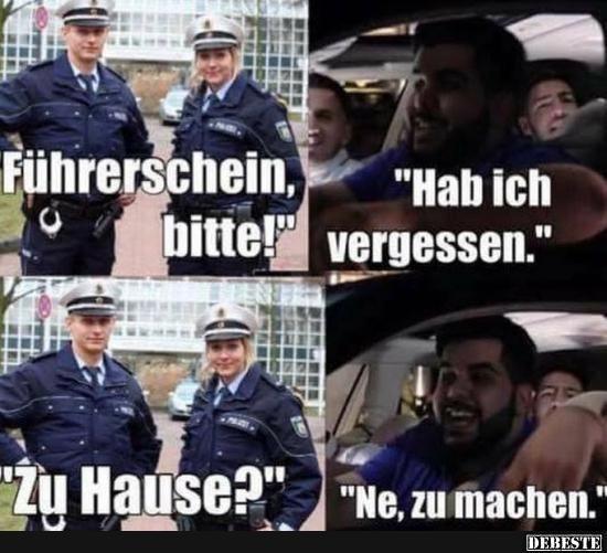 Führerschein, bitte! | Lustige Bilder, Sprüche, Witze, echt lustig