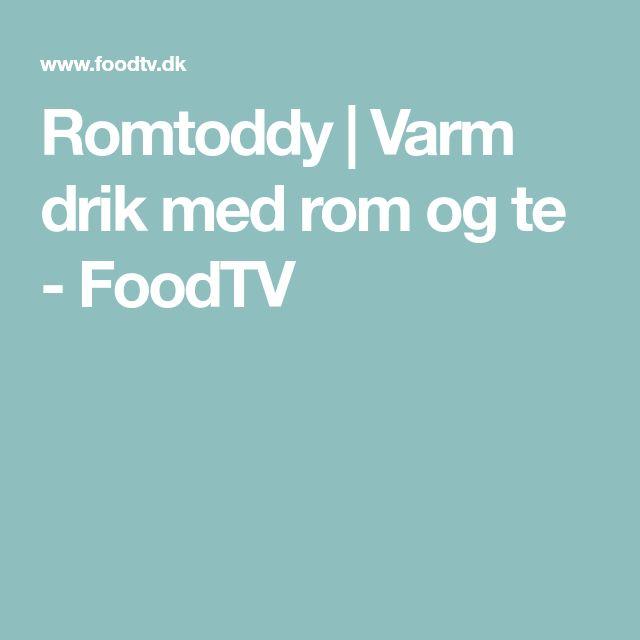 Romtoddy | Varm drik med rom og te - FoodTV