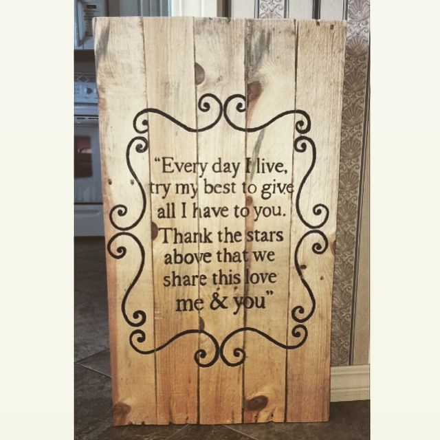 Pallet Sign For My Sisters Wedding Present Lyrics To Their First Dance Song