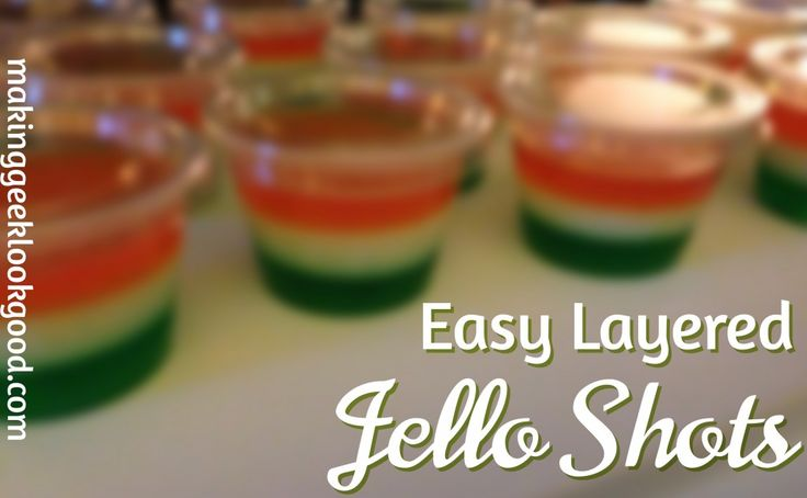Foolproof Layered Jello Shots Recipe - Colors can vary (I'm thinking some Seahawks and Bronco colors for Super Bowl party)
