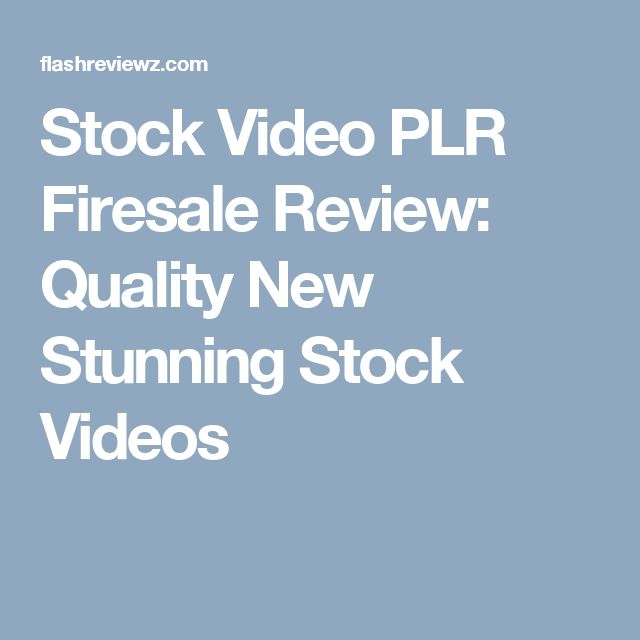 Stock Video PLR Firesale Review: Quality New Stunning Stock Videos