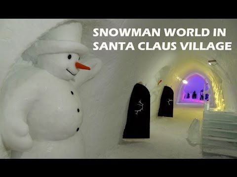 Snowman World in Santa Claus Village