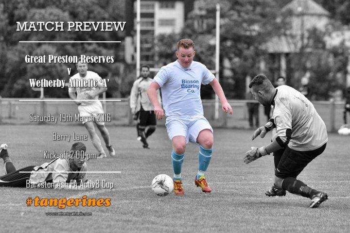 MATCH PREVIEW: Great Preston Reserves - Hopefully, Third Time Lucky In Activ8 Cup! http://www.wetherbyathletic.com/news/match-preview--great-preston-reserves-1583240.html