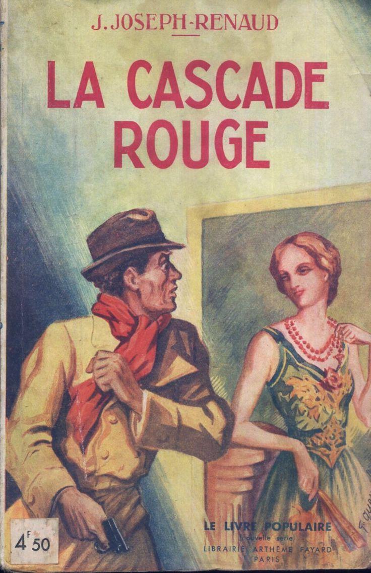 Maurice Toussaint - La Cascade rouge, Jean Joseph-Renaud, Fayard Le Livre Populaire 14, 1938, broché poche