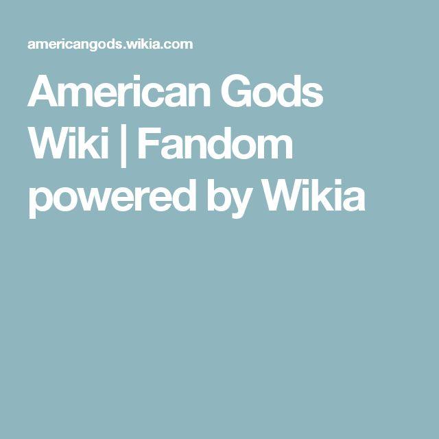 American Gods Wiki   Fandom powered by Wikia