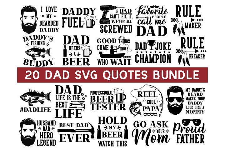 Download Dad Svg Bundle Dad Svg Daddy Svg Father S Day Svg Papa 652248 Hand Lettered Design Bundles In 2021 Dad Svg Fathers Day Svg Dad Quotes