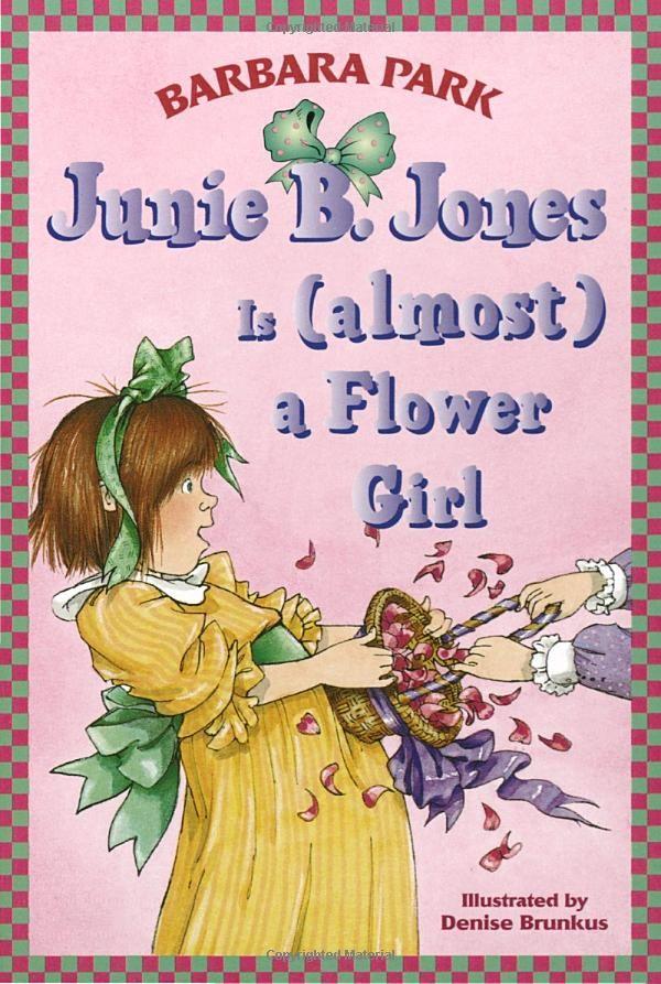 Junie B. Jones Is (almost) a Flower Girl   Books   Junie b ...