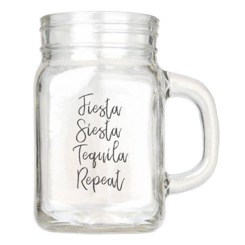 Fiesta Siesta Tequila Repeat Wedding Mason Jar