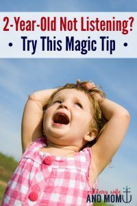 Do you have a 2-year-old not listening? This is a PERFECT tip to start with!