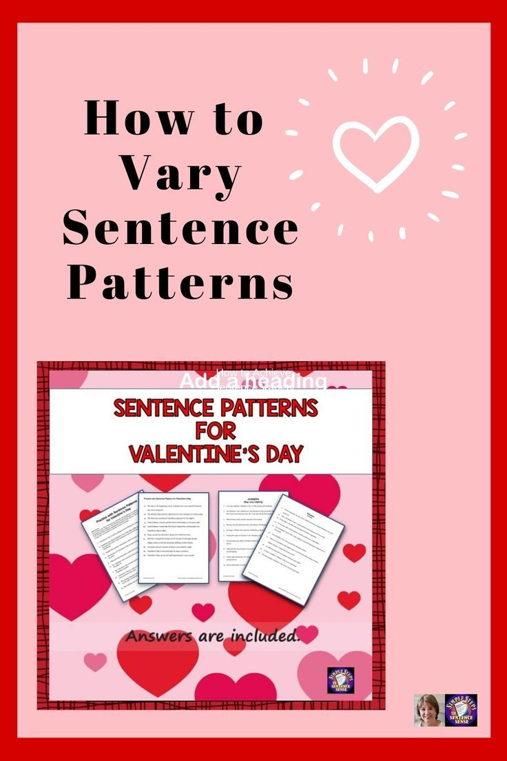 Sentence Patterns Grammar Worksheets For Valentine S Day Distance Learning Teaching Holidays Writing Skills Holiday Lessons [ 1104 x 736 Pixel ]
