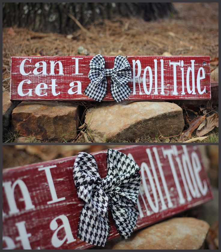 "Wooden Alabama Roll Tide wall decor with houndstooth bow ""Can I get a Roll Tide"""
