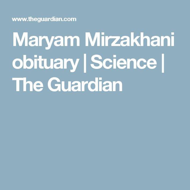 Maryam Mirzakhani obituary | Science | The Guardian