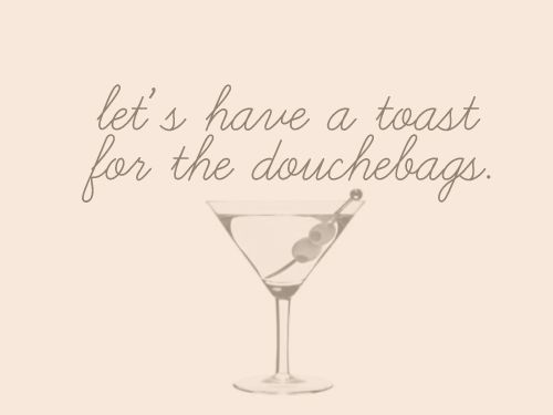 @Katie. . .there are so many, can we toast for each one individually?  We'll be hammered in a matter of minutes!