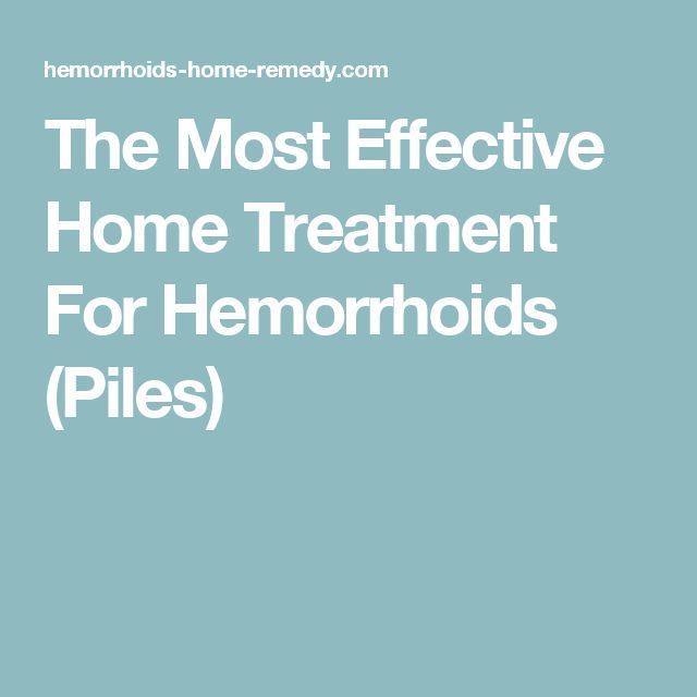 The Most Effective Home Treatment For Hemorrhoids (Piles) Visit: http://qoo.by/2msY