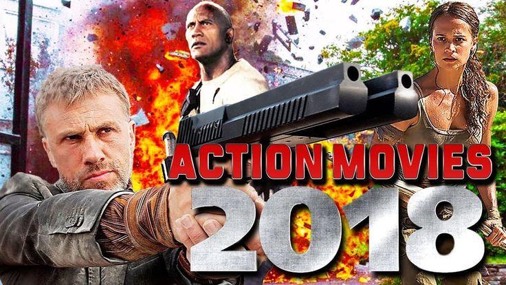 TOP UPCOMING ACTION MOVIES 2018 #movies