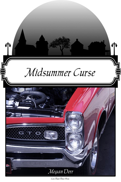 Midsummer Curse by Megan Derr; Less Than Three Press