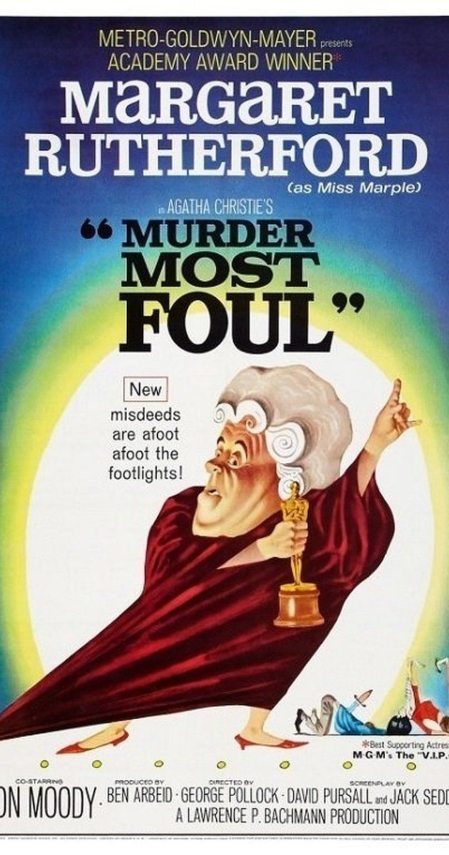 Directed by George Pollock.  With Margaret Rutherford, Ron Moody, Charles 'Bud' Tingwell, Andrew Cruickshank. When Miss Marple joins a theatrical company after a blackmailer is murdered, several members of the troupe are also dispatched by this mysterious killer.