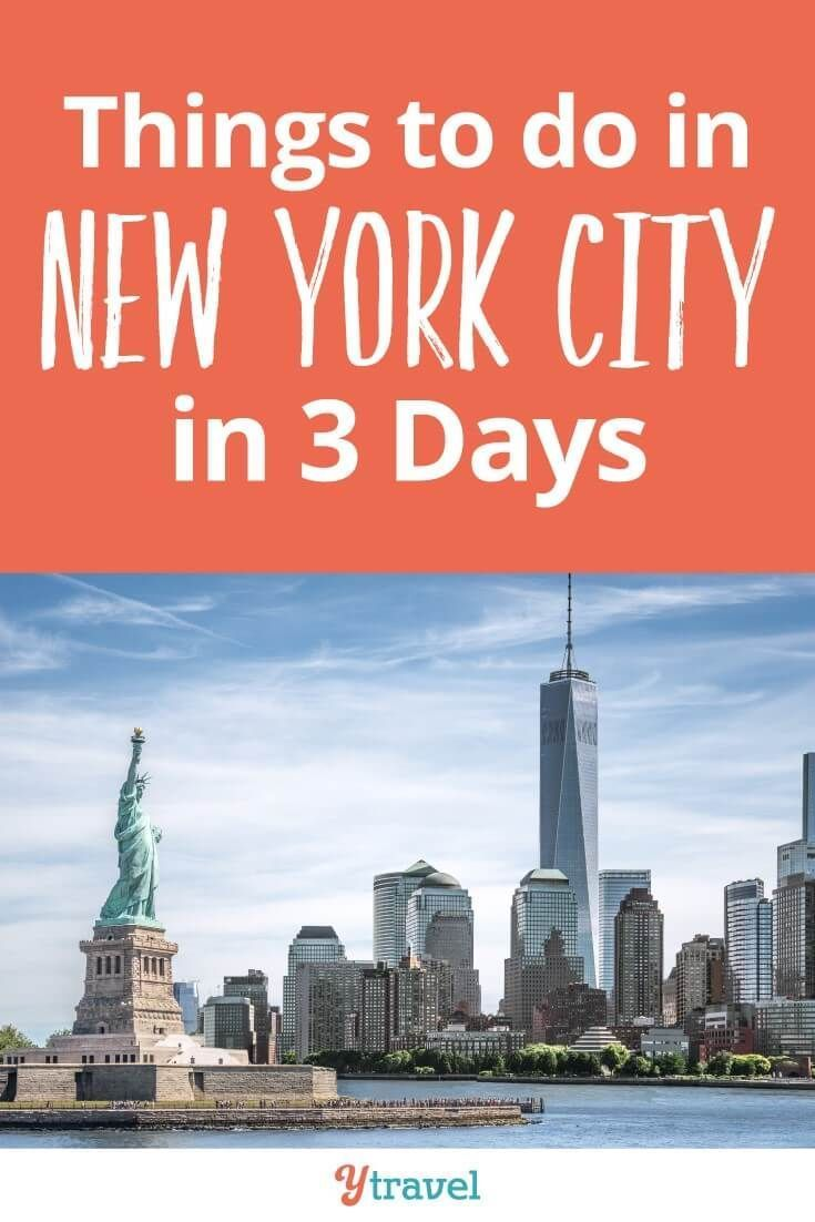 3 Day NYC Itinerary to Experience the Best New York Attractions