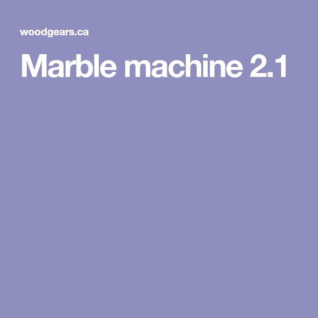 Marble machine 2.1