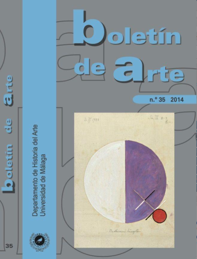 DEPARTAMENTO DE HISTORIA DEL ARTE -  BOLETIN DE ARTE Nº 35 (2014)  - University of Malaga