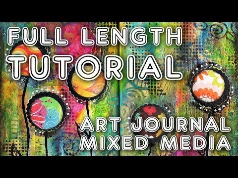 Studio Time 5 - 'Bloom'' - full length mixed media tutorial - YouTube