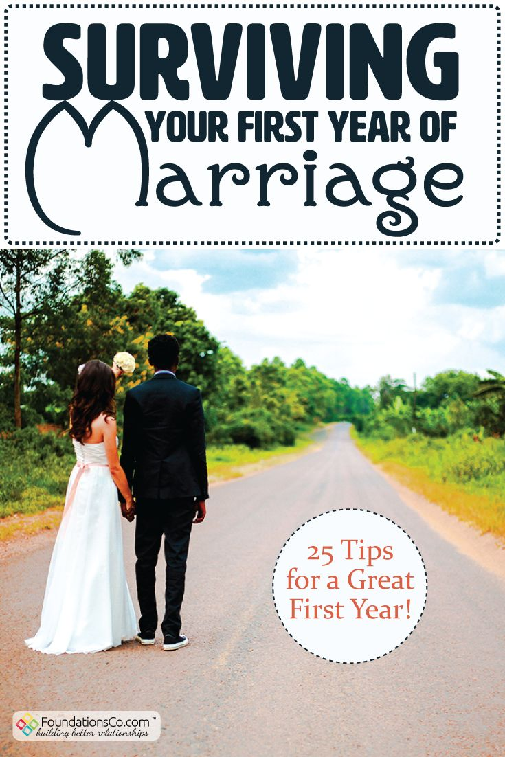 25 Tips To Survive Your 1st Year Of Marriage Foundationsco