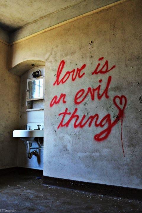 Life's Best #Love #Quotes #Evil #Goes #To #Heaven #Through #Unusex