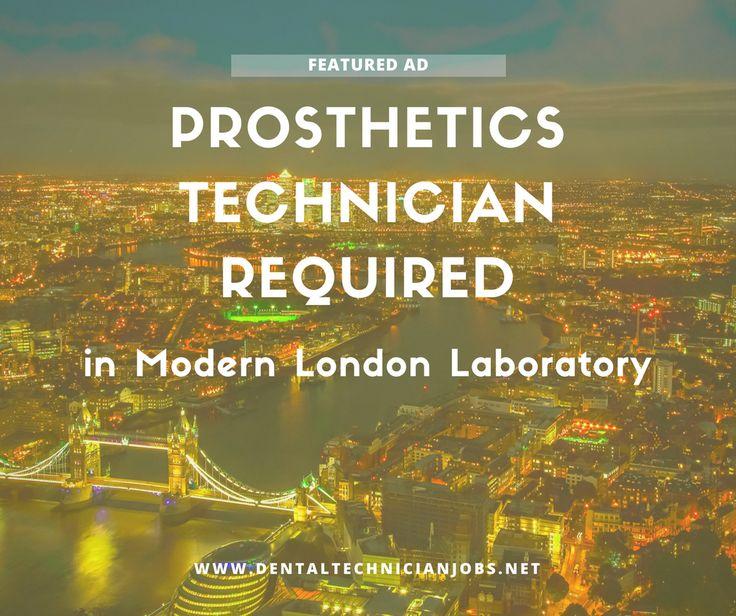 **JUST IN** Prosthetics Technician Required for Modern Lab in West London.  https://dentaltechnicianjobs.net/jobs/prosthetics-technician-required-modern-london-lab/?utm_content=bufferc9d46&utm_medium=social&utm_source=pinterest.com&utm_campaign=buffer