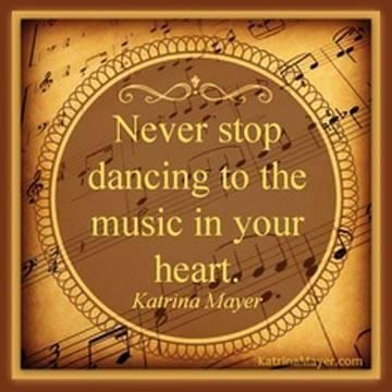 Never Stop Dancing: Thoughts, Dancers Life, Plates, Heart, Dance Quotes, Music Quotes, Living, Inspiration Quotes, Katrina Mayer
