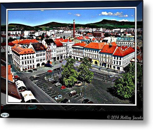 Litomerice Metal Print By Holley Jacobs