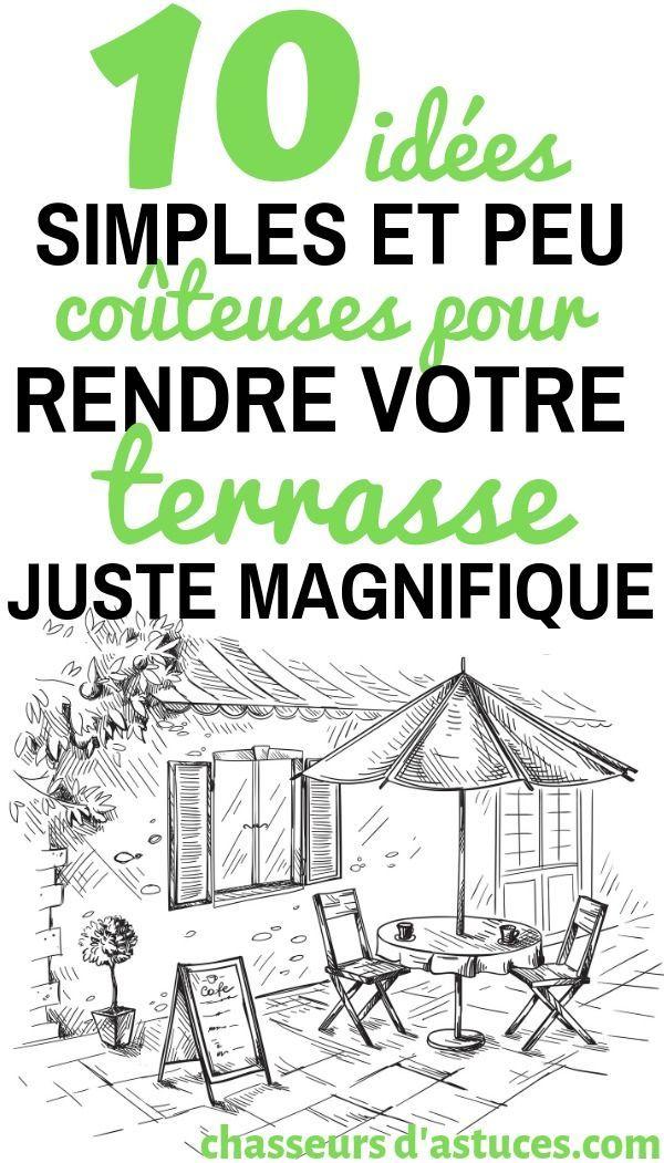 10 idées très simples et peu coûteuses pour embellir votre terrasse