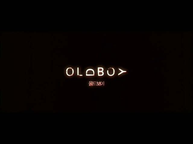 OLDBOY Directed by: Park Chan-wook