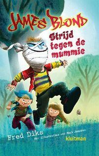 alle recensies over Fred Diks – Strijd tegen de mummie (James Blond 3) | http://www.ikvindlezenleuk.nl/product/diks-strijd-mummie/