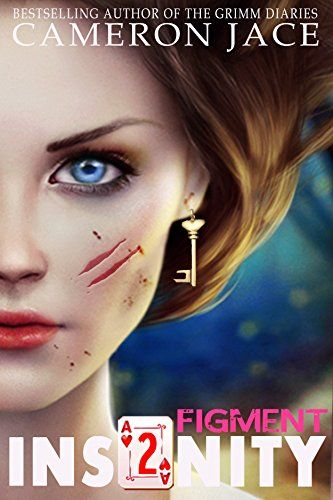 Figment (Insanity Book 2) by Cameron Jace