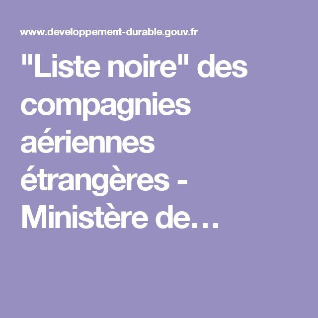 """""""Liste noire"""" des compagnies aériennes étrangères - Ministère de…"""