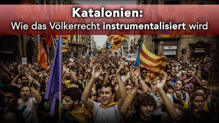 Katalonien: Wie das Völkerrecht instrumentalisiert wird | 15.10.2017 | w...
