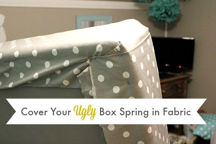 How to cover an ugly box spring in fabric and make your bed and bedding look extra crisp and pulled-together!
