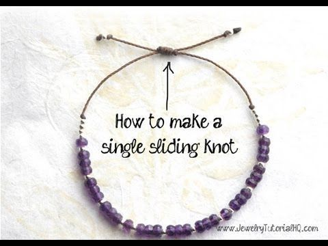 How to Make a Sliding Knot (single knot) - jewelry making tutorial - YouTube