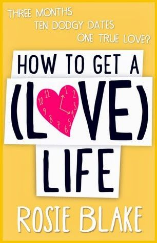Review: How to Get a (Love) Life by Rosie Blake -- Chick Lit