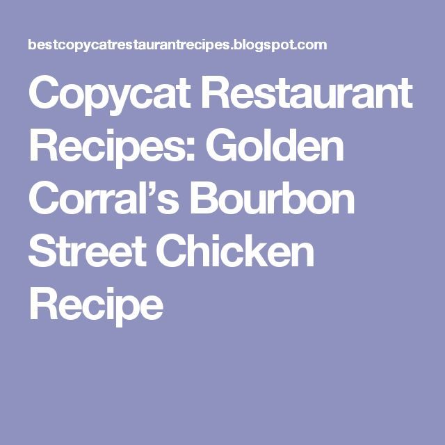 All About Golden Corral Bourbon Street Chicken Copycat Onion Rings