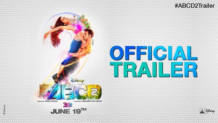 Disney's ABCD 2 | Trailer | Varun Dhawan | Shraddha Kapoor | Prabhudheva...