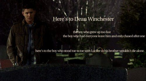 Heres to Dean Winchester