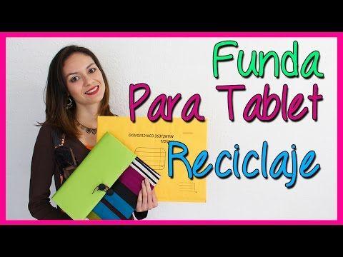 Cómo hacer Funda para Tablet Reciclada - Reciclaje Manualidades - DIY - YouTube
