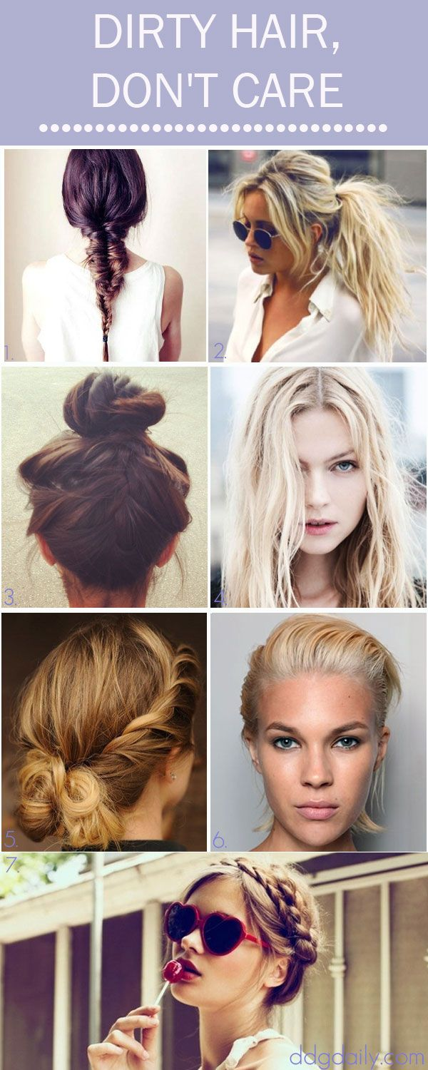 Dirty hair style ideas from braids to messy ponytails